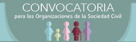 Convocatoria para las Organizaciones de la Sociedad Civil